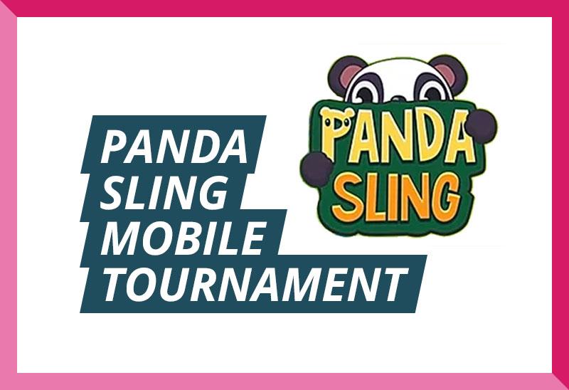 Panda Sling Mobile Game Tournament