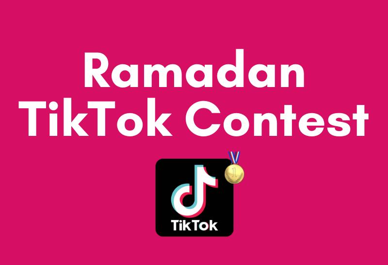 Ramadan TikTok Contest