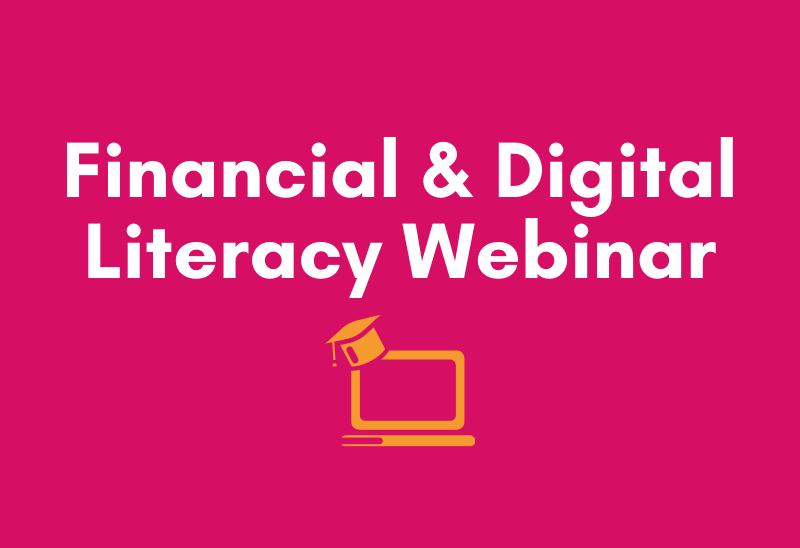 Financial & Digital Literacy Skills Webinar